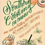 Contributor- Southern Cooking for Company by Nicki Pendleton Wood